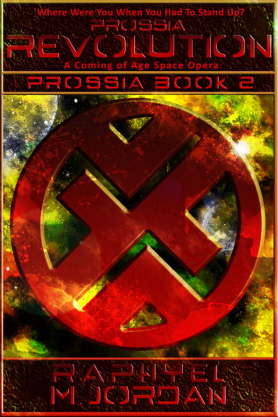 Prossia Revolution : A Coming of Age Space Opera
