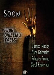 Soon : Four Chilling Tales