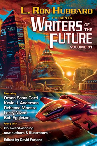 Writers of the Future 31 – Presented by L. Ron Hubbard