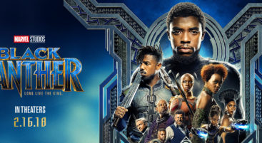 Marvel Studio's Black Panther Now Playing