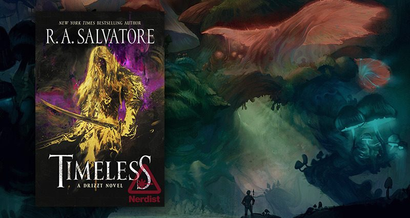 Timeless: A Drizzt Novel - Stories For Nerds